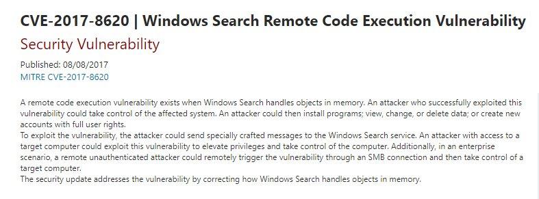 CVE-2017-8620: Windows Search Remote Code Execution Vulnerability Disable WSearch service now!  https:// portal.msrc.microsoft.com/en-US/security -guidance/advisory/CVE-2017-8620 &nbsp; …  #vulnerability <br>http://pic.twitter.com/pPRJiKm3mh