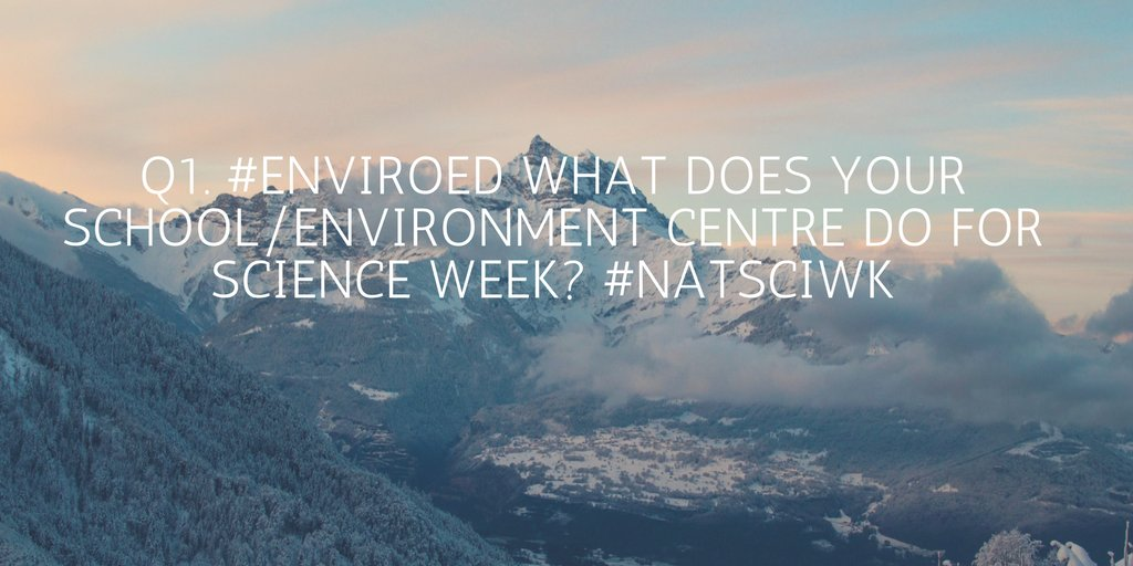 Q1. #EnviroEd What does your School/Environment Centre do for Science Week? #natsciwk https://t.co/FqKoVtnri7