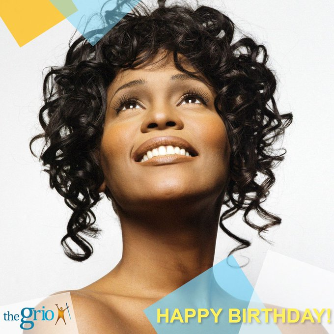 Happy Birthday to the mighty, Whitney Houston! May your soul rest in perfect peace.