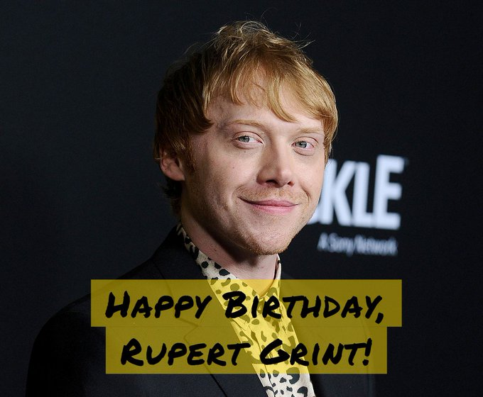 Happy birthday to Rupert Grint today! <-- STILL HAPPENING!!