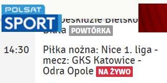Transmisja meczu GKS Katowice - Odra Opole