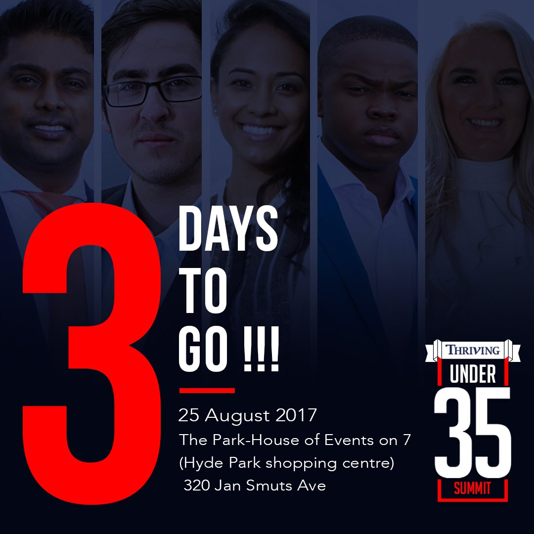 3 DAYS to go until the First Annual Under 35 Summit! Purchase your ticket here  http://www. thriving.nutickets.co.za  &nbsp;   #Under35Summit #Entrepreneurship <br>http://pic.twitter.com/rHmhl3cbMn