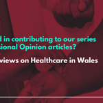 Interested in sharing your personal views on Healthcare? Why not contribute to our professional opinion series  https://t.co/sd2NjRgwB7