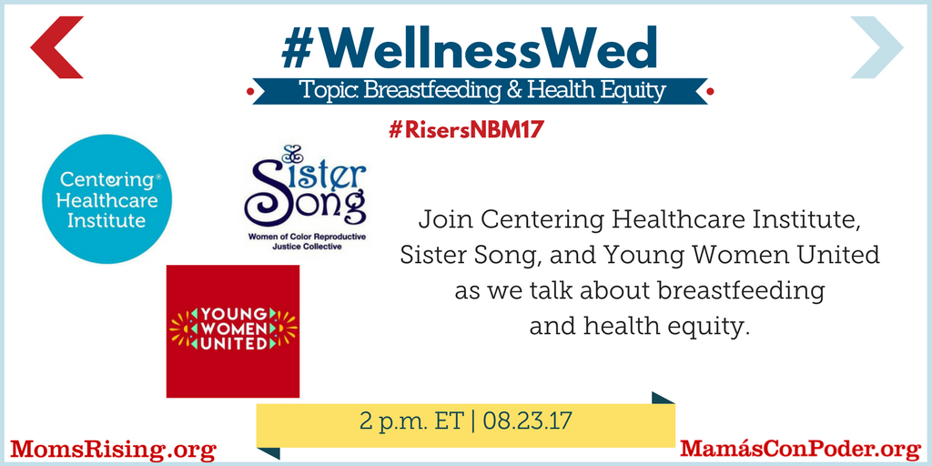 Impt convo w @MomsRising @CenteringHealth @SisterSong_WOC @YwuWomen on #WellnessWed @ 2pm ET about breastfeeding & health equity. Pls RT!