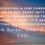 E3G Chairman @tom_burke_47 on the low carbon energ...