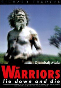 #WhyWarriorsLieDownAndDie  #EssentialReading about the #Yolngu people of #ArnhemLand, #book by #WhyWarriors  Read  http://www. whywarriors.com.au/services/why-w arriors-lie-down-and-die/ &nbsp; … <br>http://pic.twitter.com/INaDuMUwVE