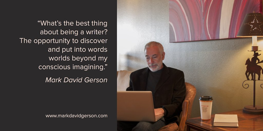 &quot;The best thing about being a writer...&quot; - Mark David Gerson #writerslife #writing #writers  http:// authorlmhinton.com  &nbsp;  <br>http://pic.twitter.com/vOyMeyRbPO