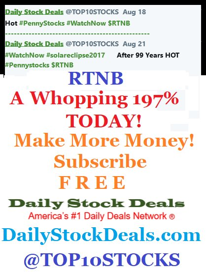 $RTNB Our #Alert From #Friday We Reminded Again #Yesterday  $RTNB Up a Whopping 197% TODAY Our #Members #Scored BIG  https:// dailystockdeals.com/component/user s/?view=registration &nbsp; … <br>http://pic.twitter.com/37NgOQIBjn