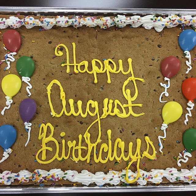Happy August Birthday to: Stacy J, Sarah M, Nathan, Chelsea, Matt K, Angela Z, Katrina M