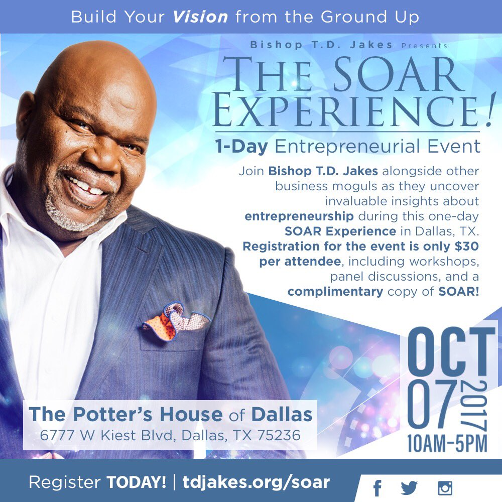 Join me as I uncover invaluable insights about #entrepreneurship at The SOAR Experience! Register now at  http:// tdjakes.org/soar  &nbsp;  ! #SOAR<br>http://pic.twitter.com/gFMNhaI1bN