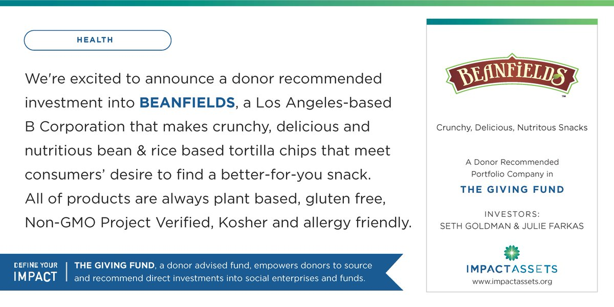 Announcing a donor recommended #impinv @BeanfieldsSnack by IA donor @HonestSeth! #health #nongmo #DefineYourImpact https://t.co/P2O8sGiP0N