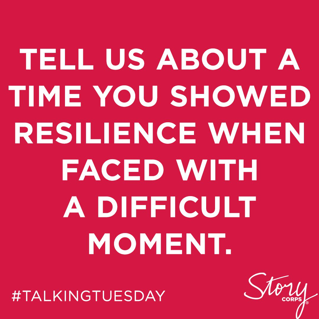 Tweet us your response. Or record it using the StoryCorps App, tagged with the keyword #resilience. #TalkingTuesday<br>http://pic.twitter.com/UlbqvgZOKw