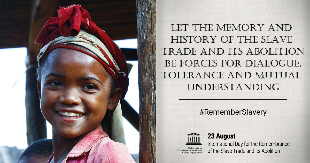 23 August is International Day for the Remembrance of Slave Trade & its Abolition. Lest We Forget.  #RememberSlaveryhttps://t.co/9vXdPYmAac