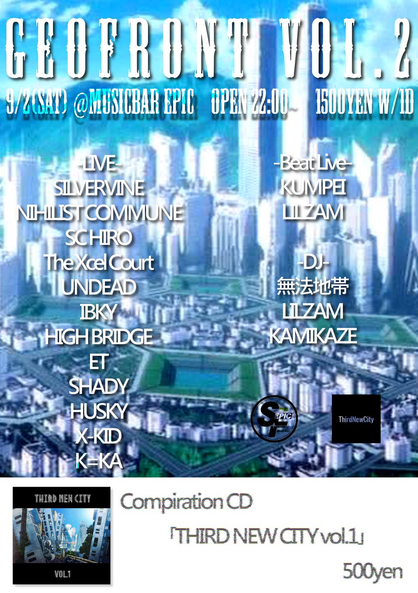 Third New City Compilation Album Vol.1 ¥500 #9月2日 #Saturday #GEOFRONT #MusicBarEPIC  #ThirdNewCity<br>http://pic.twitter.com/qc99eilccy