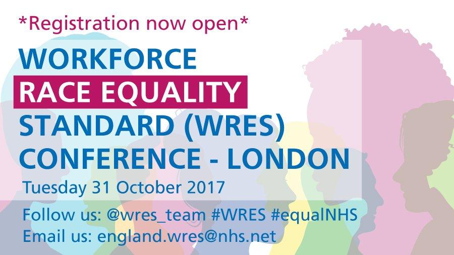 Registration now OPEN  http:// bit.ly/2wxo71N  &nbsp;   #WRES #conference #equalNHS #inclusiveNHS #London @DrHNaqvi @yvonnecoghill1 @NHSEnglandEvent<br>http://pic.twitter.com/M0M6e3jMYL
