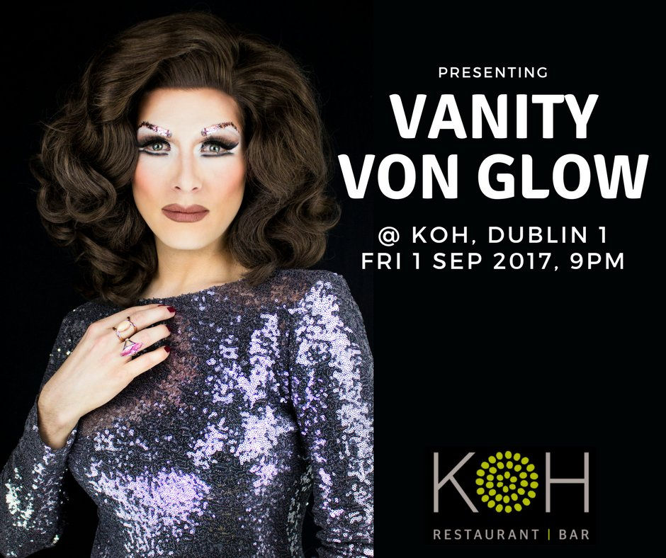 The AMAZING @VanityVonGlow will be at KOH on September 1st for ONE NIGHT ONLY! Book a table now at  http://www. koh.ie/contact/bookin g/ &nbsp; …  …  #KOH #Dublin <br>http://pic.twitter.com/84PYCFS1XJ