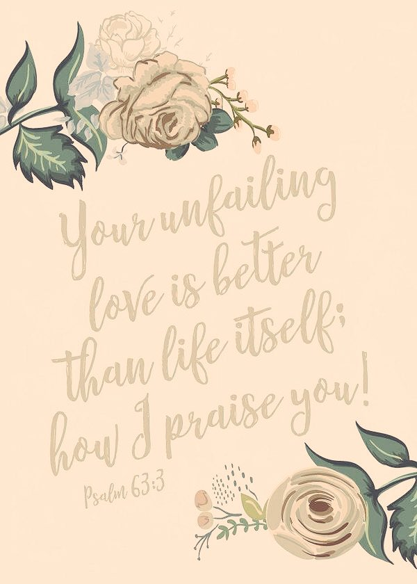 #WednesdayInspiration #Love #Health Praise Him at all times...  Your unfailing love is better than life itself; how I praise you. Psalm 63:3 <br>http://pic.twitter.com/NXEB6MiiK4
