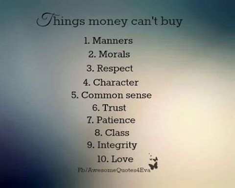 THINGS MONEY CAN&#39;T BUY!  LOVE THIS  #inspiration #quote #life #love #integrity<br>http://pic.twitter.com/orqIw90Tt4