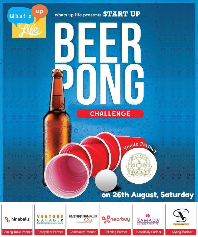 #startup #beer pong #challenge this #Saturday on 26th #August at @afterstories29 #Sector29  #Beer #Drink #Dunk #Network #GoodTimes #Gurgaon<br>http://pic.twitter.com/sG611NJVlH