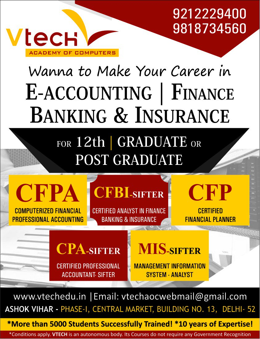 Save your time &amp; money after #10th, #12th, #Graduation  &amp; #PostGraduation by choosing the #VtechAcademy&#39;s #E-Accounting #Banking #Finance<br>http://pic.twitter.com/MsuTHprvul