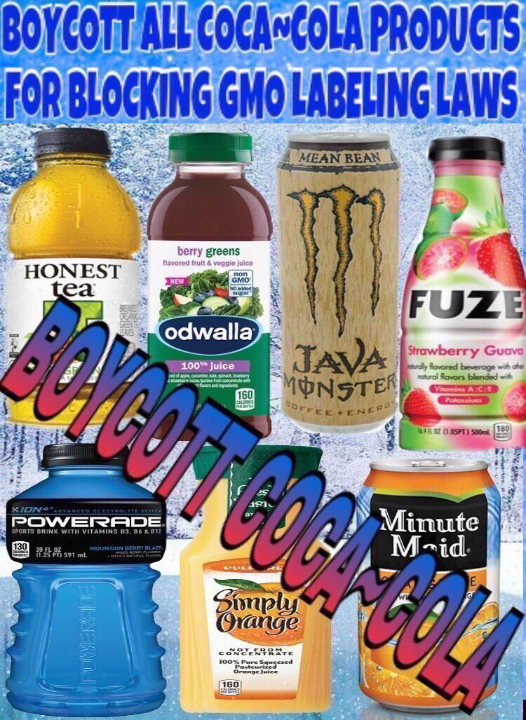 Stand up for GMO labeling ! Boycott all #CocaCola products like #HonestTea &amp; #Fuze for blocking GMO labeling laws ! @TheGOPJesus @rosevine3<br>http://pic.twitter.com/ANwyQAjebL