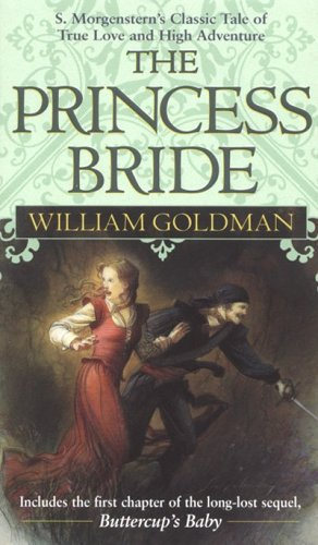 A very happy birthday to William Goldman, author of the classic fantasy novel, The Princess Bride!