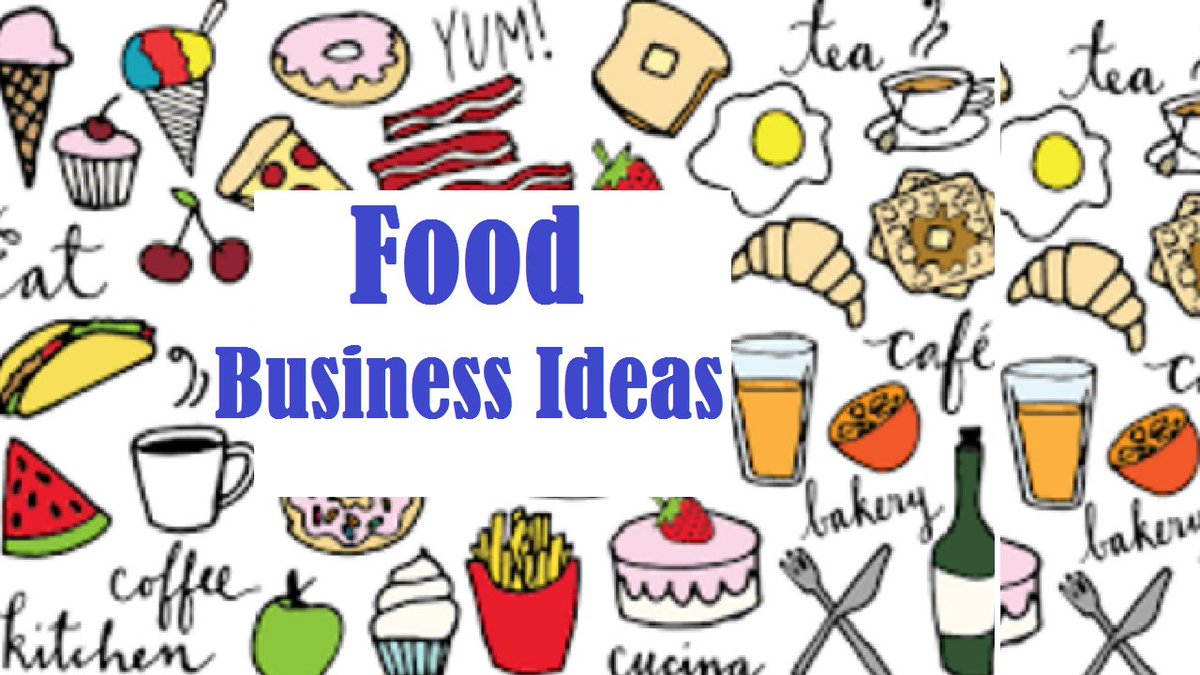 88+ Food Business Ideas List - 21 Food Business Ideas You Can Start ...
