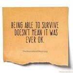 #SurvivorRealm   Being able to Survive  Doesnt mean it was ever OK  @DVRisingPhoenix @patriciasinglet @PCKJ3627