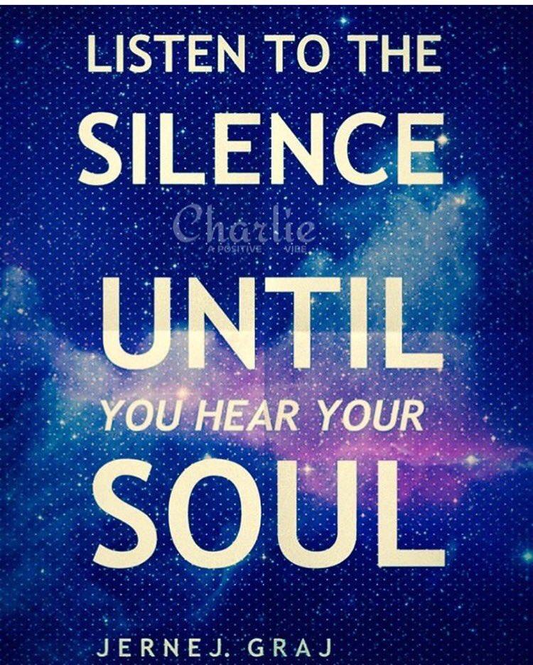 Listen to the SILENCE, until you hear your SOUL. ~Jj Graj #silence #listen #meditation #love #inspire #positive #ThinkBIGSundaywithMarsha<br>http://pic.twitter.com/WhwBH4Du3Q
