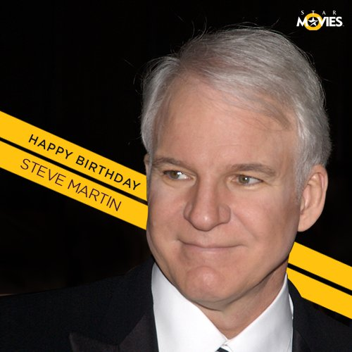 Happy Birthday to a comedy legend; the hilarious Steve Martin!