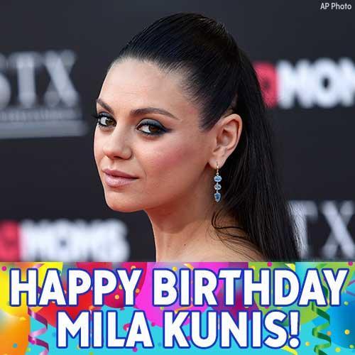Happy birthday to \That \70s Show\ actress Mila Kunis!