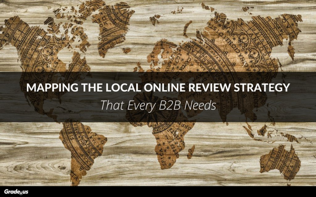 Mapping the #local online review strategy every #B2B needs  https:// buff.ly/2vTILbD  &nbsp;   @gradeus<br>http://pic.twitter.com/yy0rGZkA5F