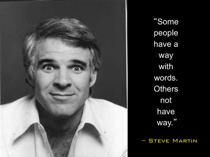 Happy Birthday to and comedian Steve Martin!
