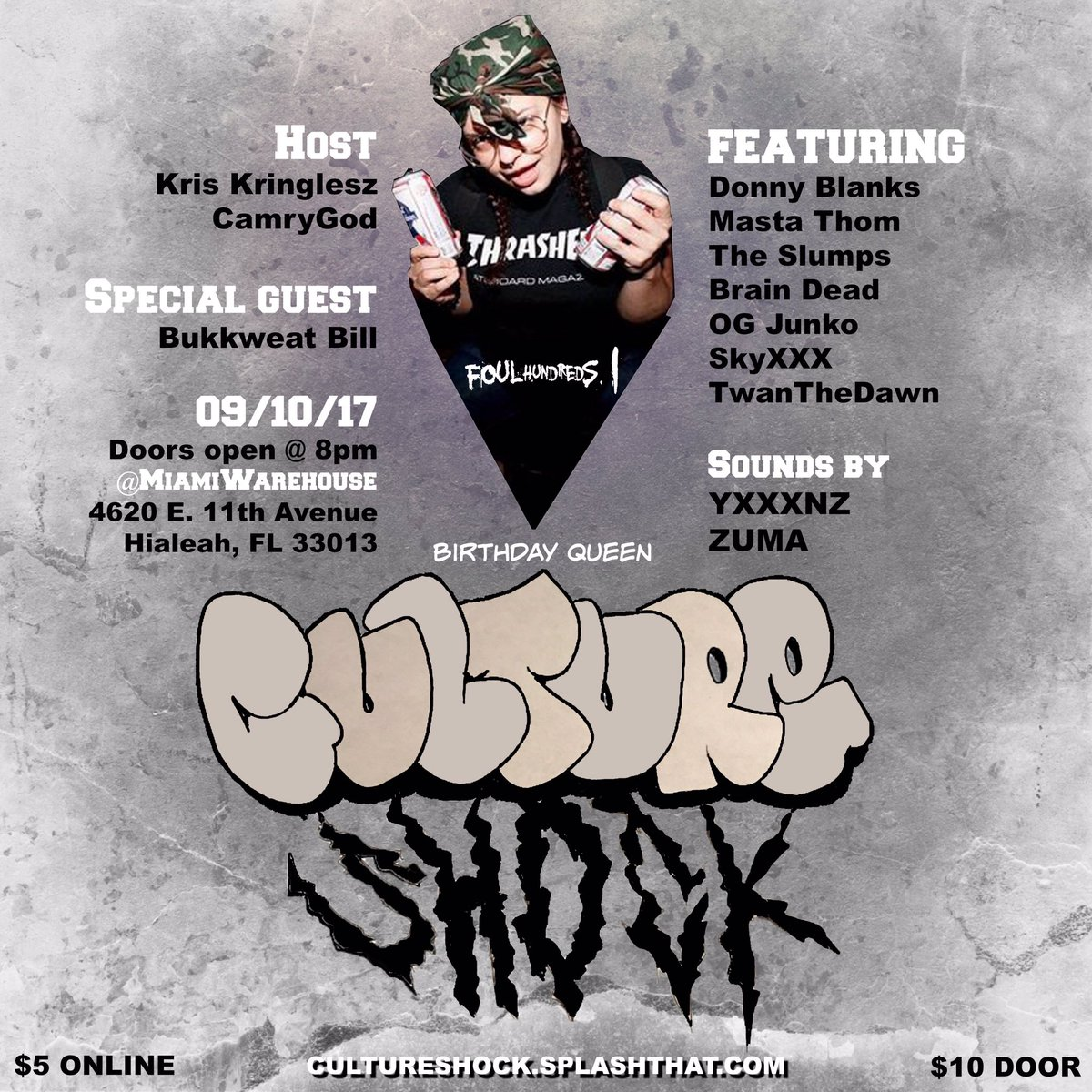 #CULTURESHOCK 9/10 @ MIAMI WAREHOUSE. COME RAGE WITH ME FOR MY BIRTHDAY! Pre sale $5 https://t.co/c3qWORVHOS https://t.co/2MUpnH6oDQ