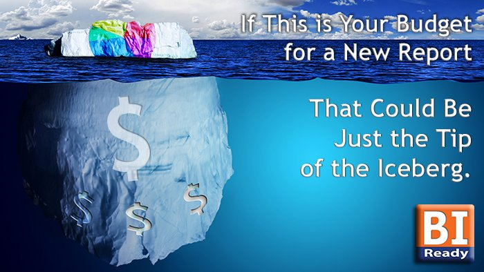 Your #budget for a new #BI report could be just the tip of the iceberg...   http://www. biready.com.au  &nbsp;   #PowerBI #SSIS #AzureSQL #Azure #BI <br>http://pic.twitter.com/r2ZcMoT4A8
