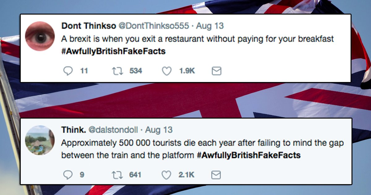 """#recap People are sharing """"fake British facts"""" and they're bother funny and you'll hope they'll confuse visitors  https://t.co/WZZIc5h4sr"""
