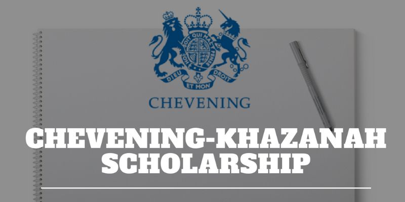 Hasil carian imej untuk Chevening-Khazanah Scholarship