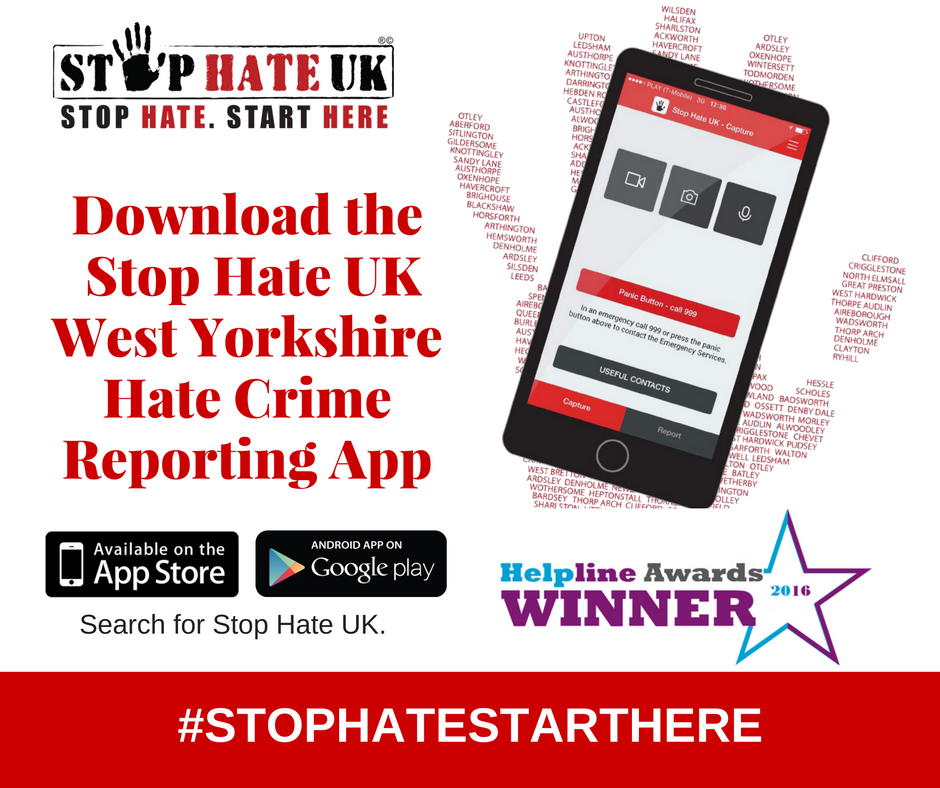 Witnessed #HateCrime in #WestYorkshire? Download our Award Winning App and report it! Search for Stop Hate UK on Google Play or App Store. <br>http://pic.twitter.com/oyxBrwBV70