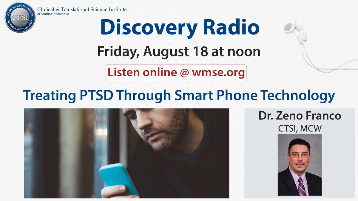 Tune into @CTSIWI #DiscoveryRadio on Fri., Aug. 8 to learn about &quot;Treating PTSD Through Smart Phone Technology&quot; from #CE faculty, Dr. Franco <br>http://pic.twitter.com/Tjh0jQ7Lr3
