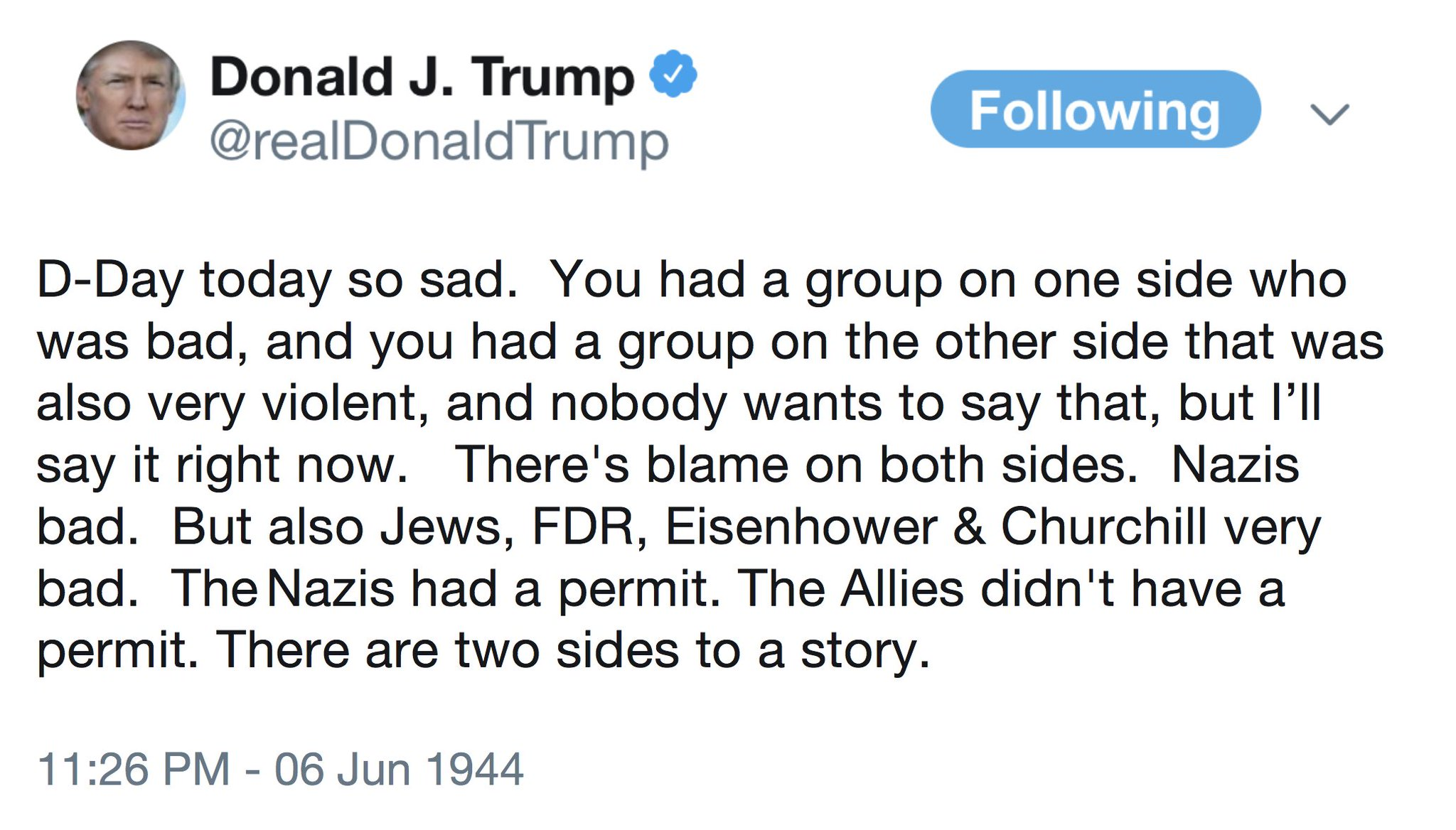 RT @TheMartinLewis: Just discovered! @realDonaldTrump tweet from June1944 about D-Day https://t.co/UMvdEQr9XS