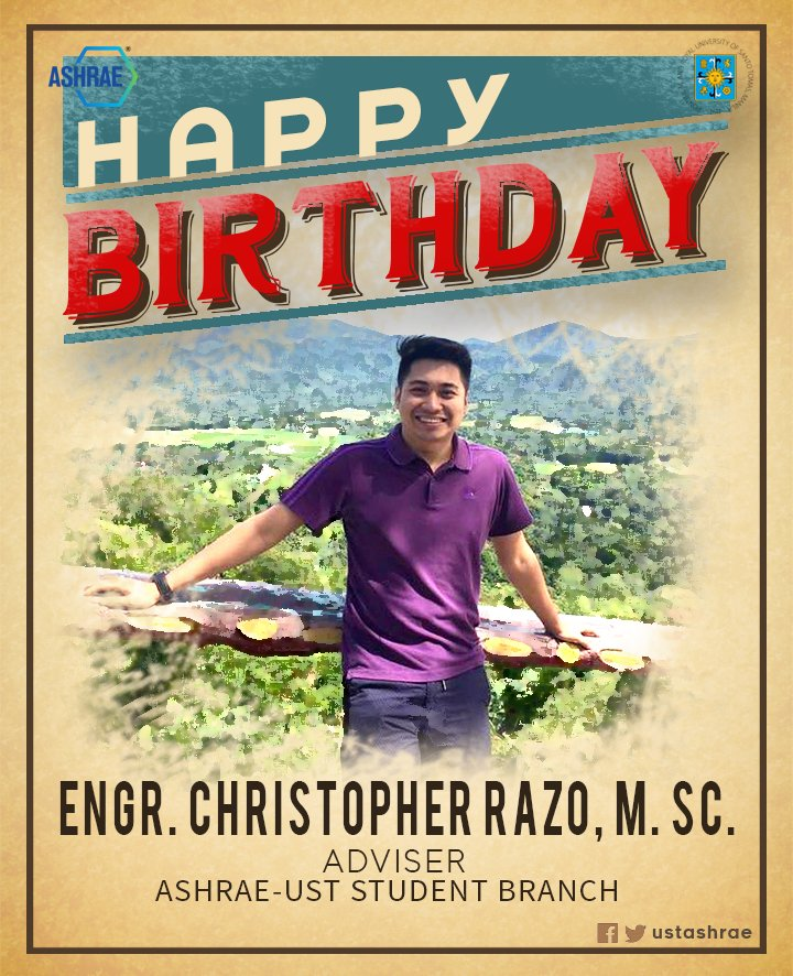 Happy Birthday to our POWERFUL Adviser and one of the founder of ASHRAE Engr. Christopher Isaac Razo! #POWER #HappyBirthday <br>http://pic.twitter.com/FoDVzfxTLP