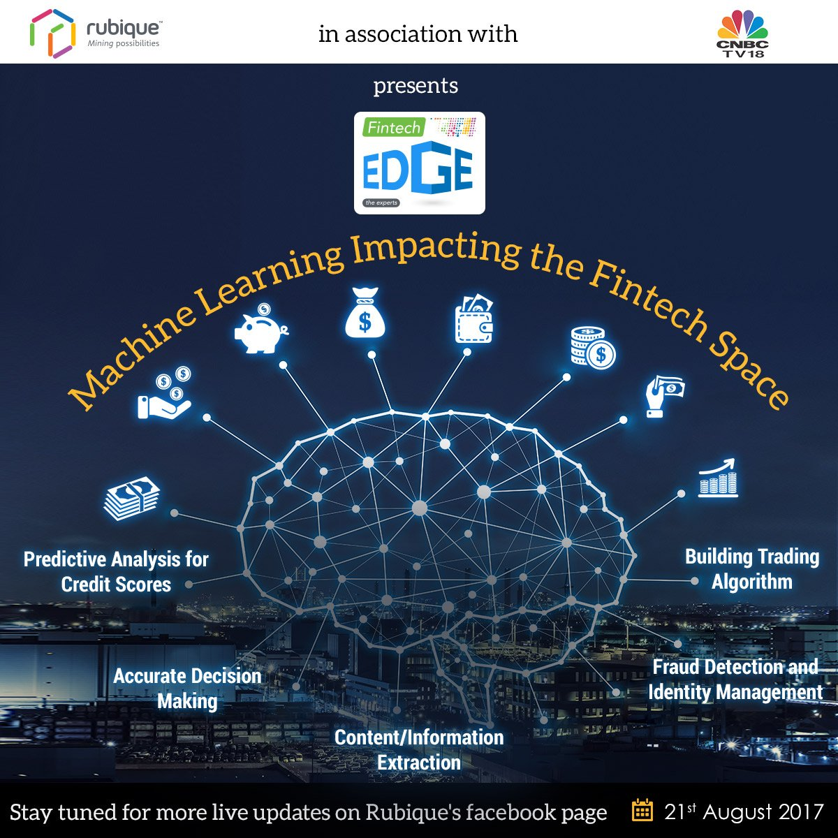 #MachineLearning on #Fintech. #StayTuned for such insights of the Fintech world at #FintechEdge coming on 21st Aug&#39;17. #CNBCTV18 #Rubique<br>http://pic.twitter.com/zdtNlSSsQm