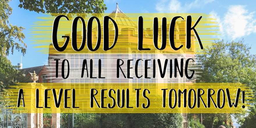 Good luck to everyone receiving their A-level results tomorrow. We have everything crossed for you! #undergrad <br>http://pic.twitter.com/D5nCrLjD8O