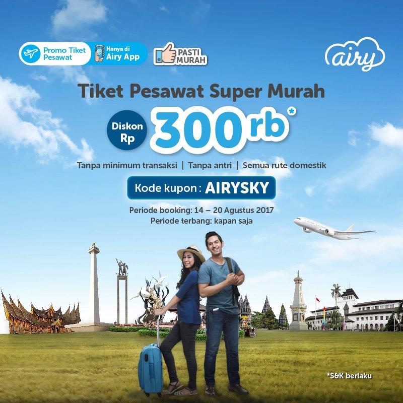 Airy Indonesia On Twitter Hari Terakhir Pesan Tiket