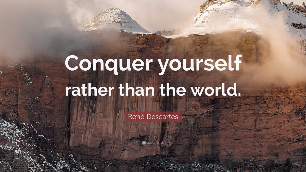 Conquer yourself rather than the world. #ReneDescartes #WednesdayWisdom #quotes #InspirationalQuotes #ernest6words #sixwordstories<br>http://pic.twitter.com/Q6N9rE3av0