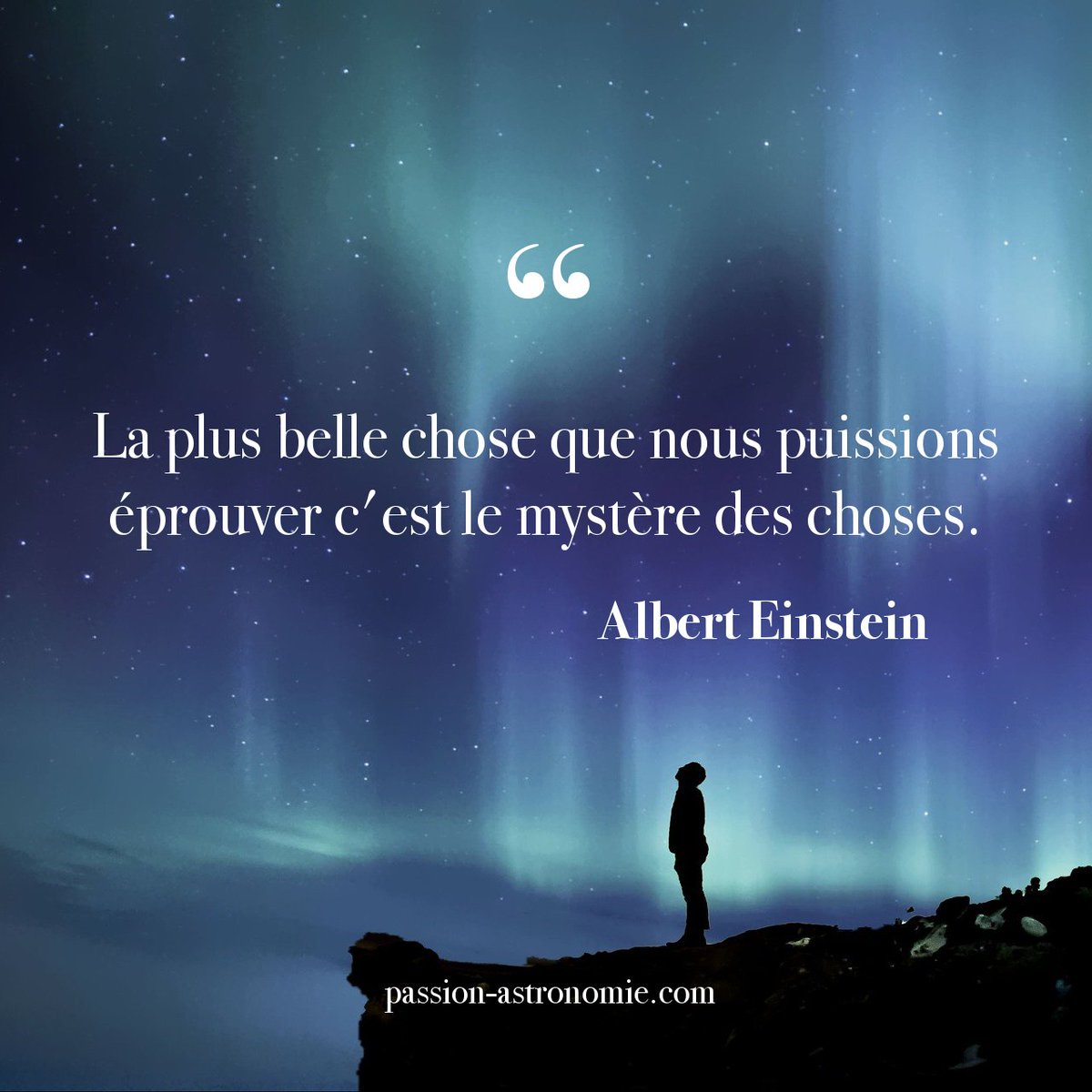 Passion Astronomie No Twitter Une Magnifique Citation D Albert