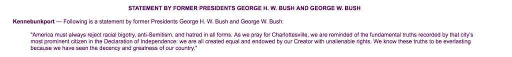 Presidents George W. Bush & George Bush release a statement on Charlottesville condemning racial bigotry: