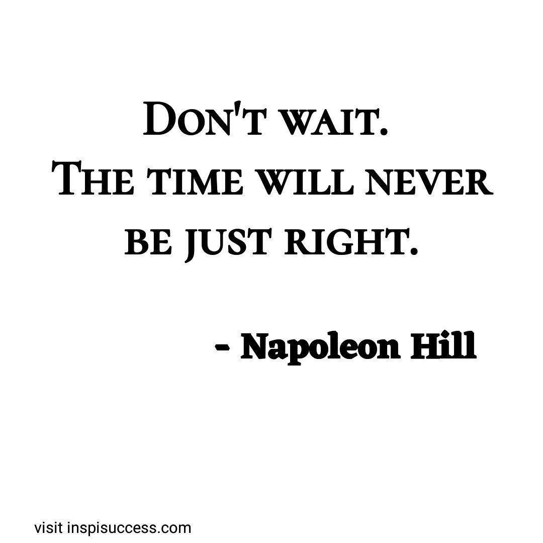 Don&#39;t wait.  #WednesdayWisdom #MakeYourOwnLane #defstar5 #quote #quotes #quotesaboutlife #motivation #inspiration #leadership #entrepreneur<br>http://pic.twitter.com/0J6112fOw4