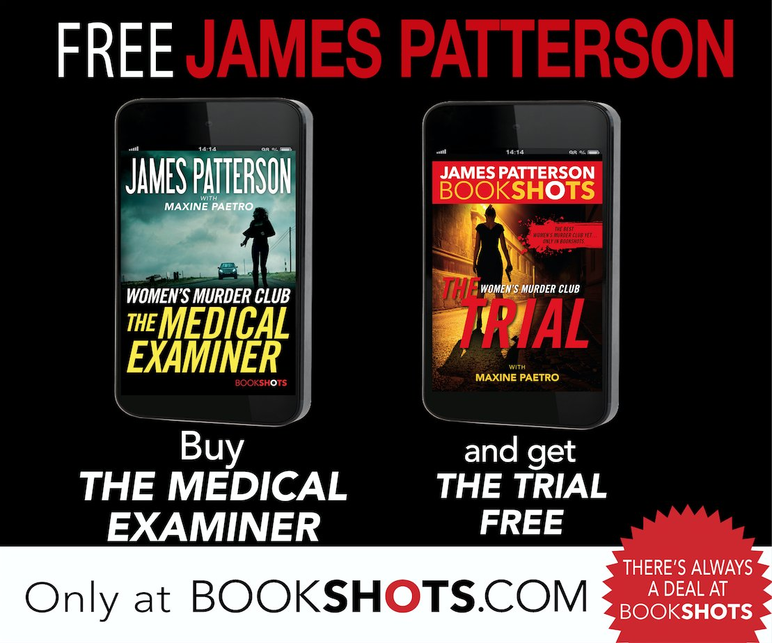 FREE BookShot: Get Women's Murder Club: The Trial for free when you purchase The Medical Examiner: https://t.co/BW47xRHyov