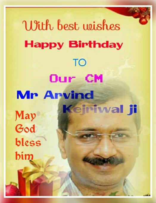 Happy Birthday to Mr. Arvind Kejriwal ji (CM of Delhi)